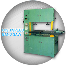 High Speed Band Saw